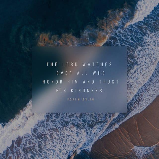 Psalms 33:18 CEV