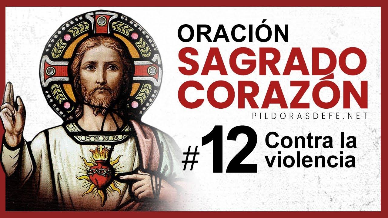 ORACIÓN al Sagrado CORAZÓN DE JESÚS - DÍA #12 (Mes del Sagrado Corazón)