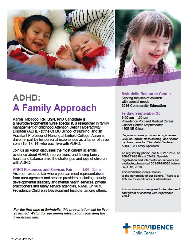 ADHD: A Family Approach (Portland) @ Providence Portland Medical Center Cancer Center Amphitheater | Portland | Oregon | United States