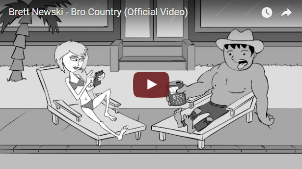 """Bro Country"" by Brett Newski"