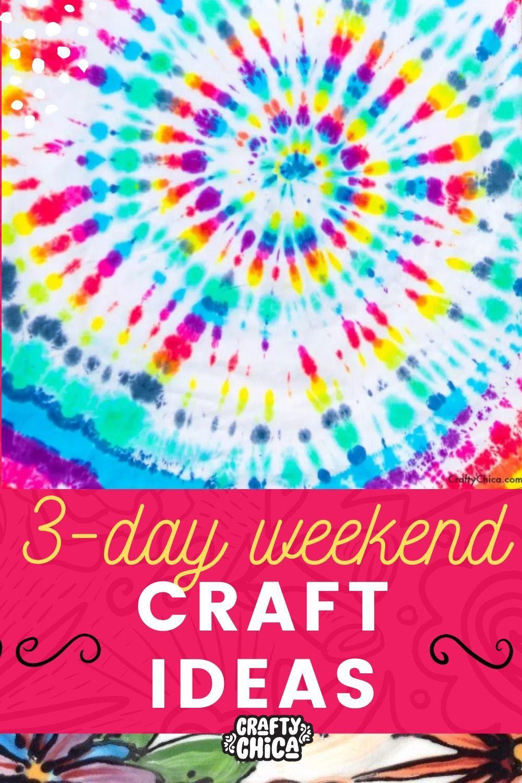 The BEST three-day weekend craft ideas! #craftychica #craftideas