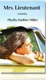 Phyllis Zimbler Miller - Mrs. Lieutenant