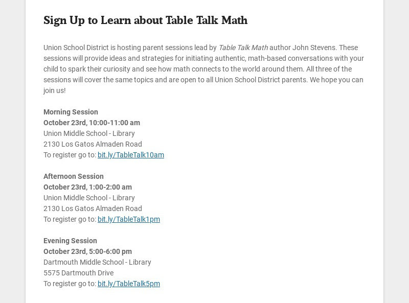 Sign Up to Learn about Table Talk Math Union School District is hosting parent sessions lead by...