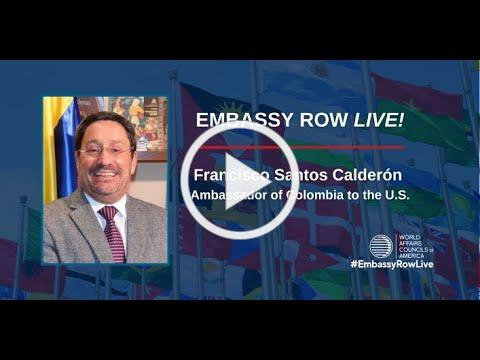 Embassy Row Live! Colombia: Spearheading a New Alliance of Progress in the Americas