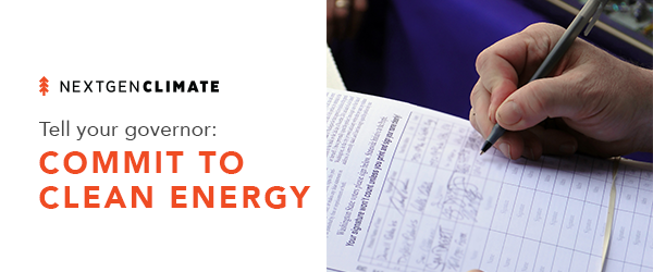 Tell your governor: Commit To Clean Energy