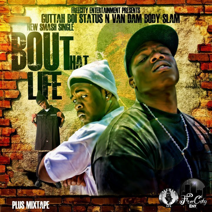 Guttah Boi Status feat. VanDam - Bout That Life artwork