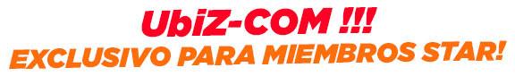 UbiZ-COM. Exclusivo para Miembros Star!