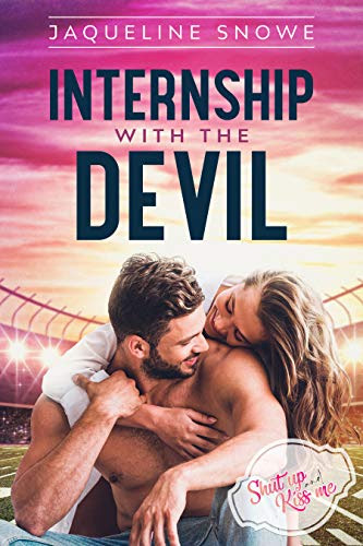 Cover for 'Internship with the Devil (Shut Up and Kiss Me Book 1)'