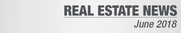 Real Estate News June 2018