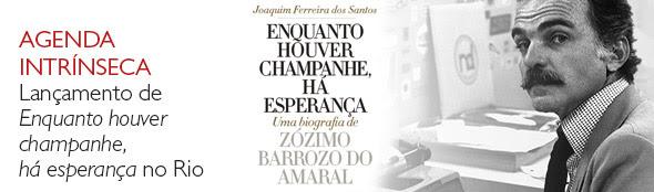 Agenda:Lançamento Enquanto houver champanhe, há esperança