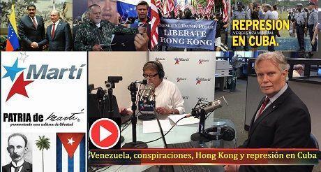 Venezuela, conspiraciones, Hong Kong y represión en Cuba