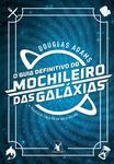 Livro - O guia definitivo do mochileiro das galáxias