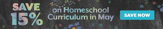 Save 15% on Homeschool Curriculum in May