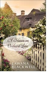 A Haven on Orchard Lane by Lawana Blackwell