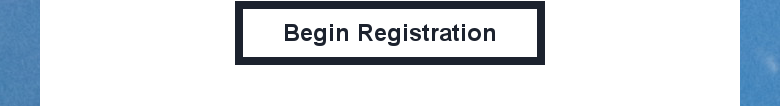 Begin Registration