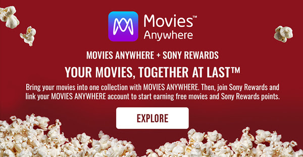 Movies Anywhere and Sony Rewards - Explore