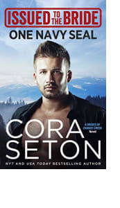 Issued to the Bride One Navy SEAL by Cora Seton