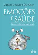 Emoções e saúde   Gilberto Ururahy e Eric Albert