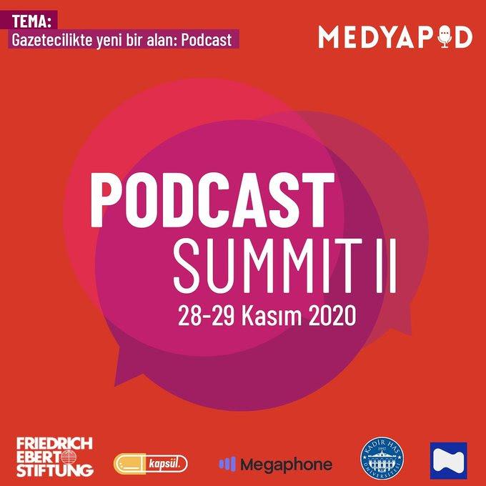 Medyapod Podcast Summit II (28-29 Kasım)