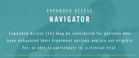 Expanded Access Navigator helps patients, caregivers, and physicians
