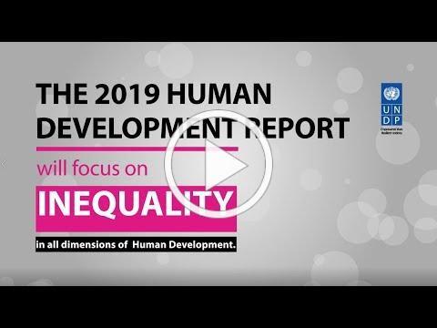 Human Development Report 2019 Intro Teaser