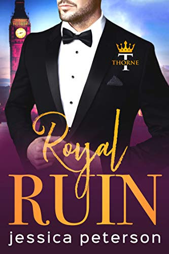 Cover for 'Royal Ruin (Thorne Monarchs Book 1)'