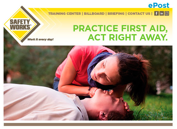 Practice First Aid, Act Right Away.
