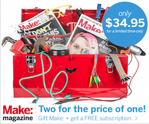 Make: Magazine Two for the price of one!