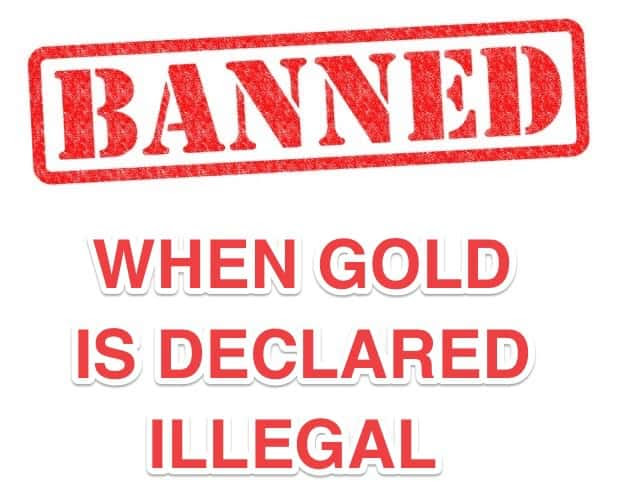 Gold Declared illegal