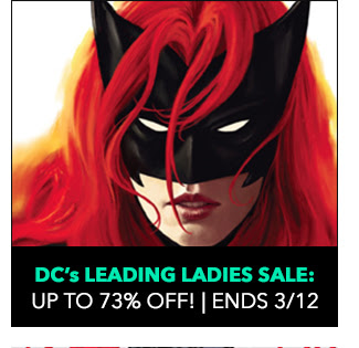 DC's Leading Ladies Sale: up to 73% off!  Sale ends 3/12.