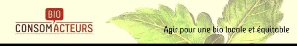 Bio Consom'acteurs - Agir pour une bio locale et équitable