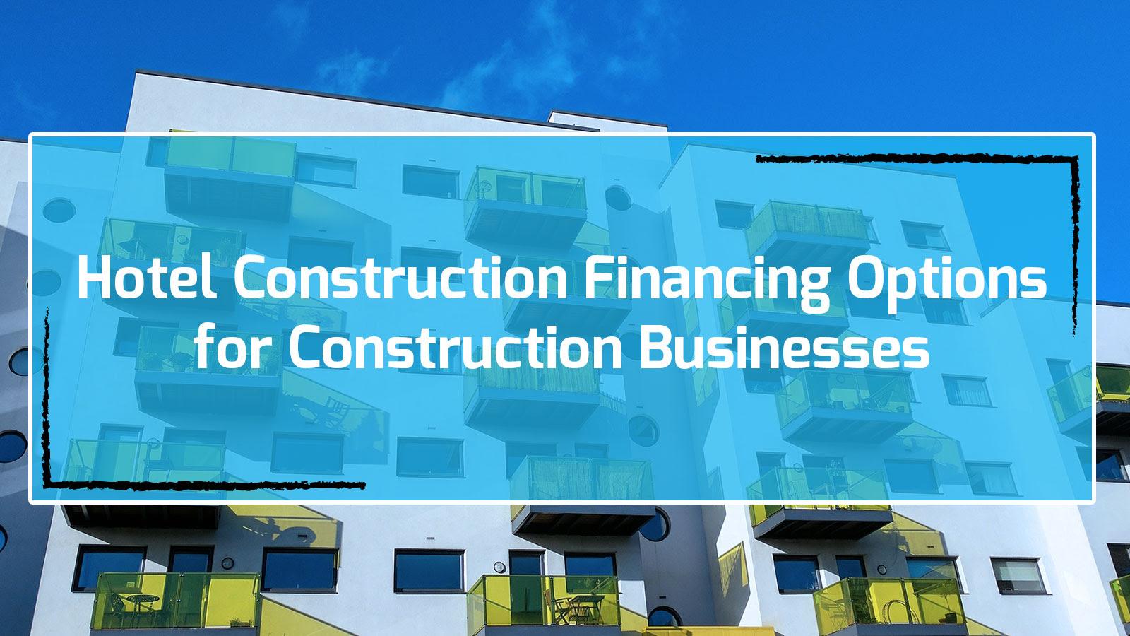 #hotelfinancing, #hotelfinancingloans, #hotelpurchaseloan, #hotelconstructionloan, #hotelrenovationloan