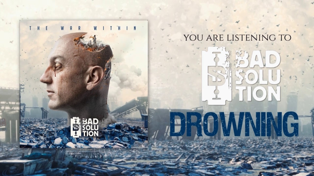 Bad Solution - Drowning (official lyric video)