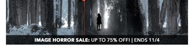 Image Horror Sale: up to 75% off! | Ends 11/4