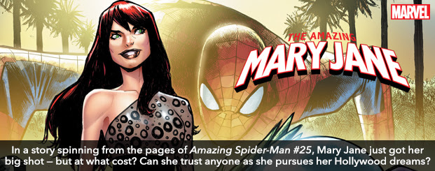 Amazing Mary Jane (2019-) #1 In a story spinning from the pages of Amazing Spider-Man #25, Mary Jane just got her big shot — but at what cost? Can she really trust anyone as she pursues her Hollywood dreams?