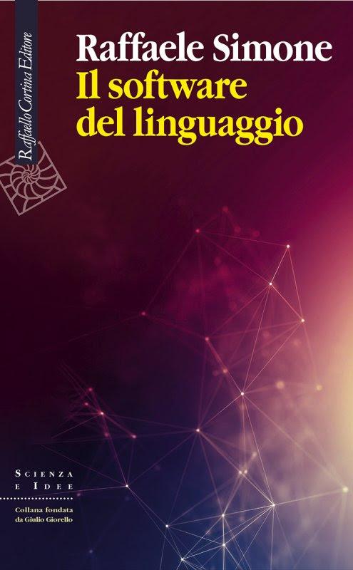 Raffaele Simone - Il software del linguaggio