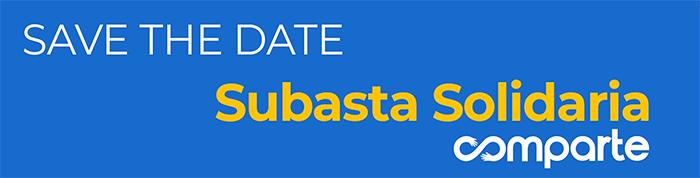 SAVE THE DATE Subaste Solidaria