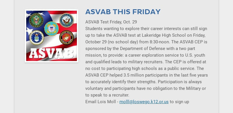 ASVAB THIS FRIDAY ASVAB Test Friday, Oct. 29 Students wanting to explore their career interests...