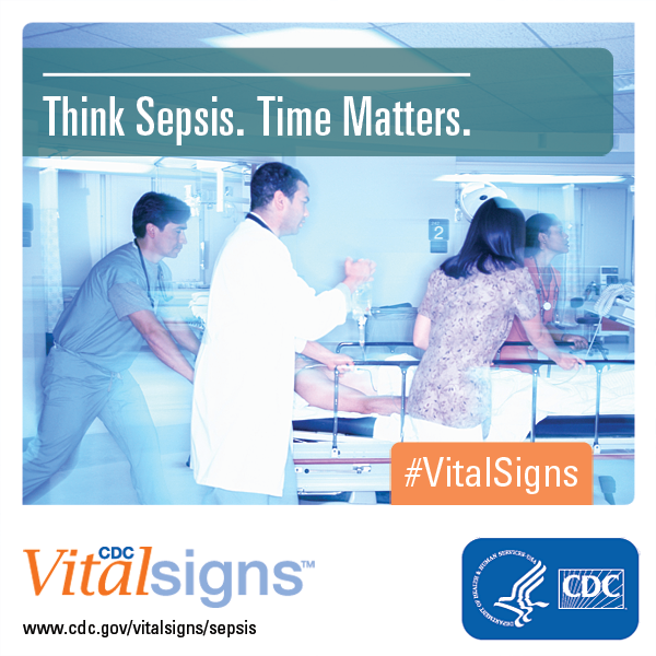 Think Sepsis.Time Matters.