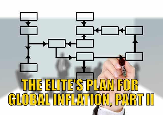 Elite's Plan for Global Inflation