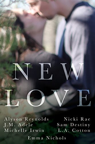 New Love by [Reynolds, Alyson, Adele, J.M. , Irwin, Michelle, Rae, Nicki, Destiny, Sam , Cotton, L.A., Nichols, Emma ]