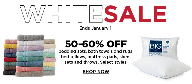 White Sale. 50-60% off select bedding sets, bath towels and rugs, bed pillows, mattress pads, sheet sets and throws. Shop now.