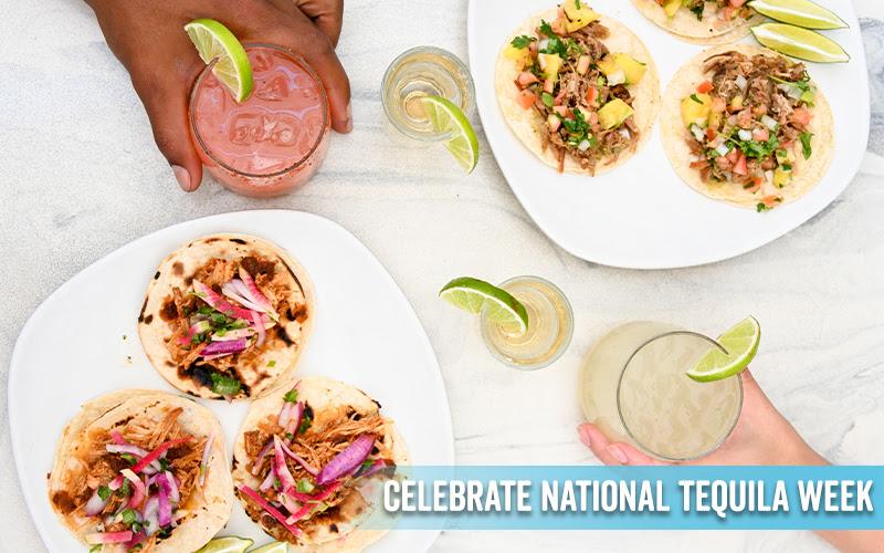 celebrate national tequila week