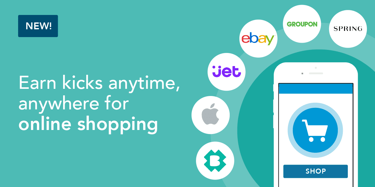 NEW! Earn kicks anytime, anywhere for online shopping