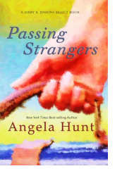 Passing Strangers by Angela Hunt
