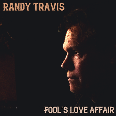 "Randy Travis ""Fool's Love Affair"""