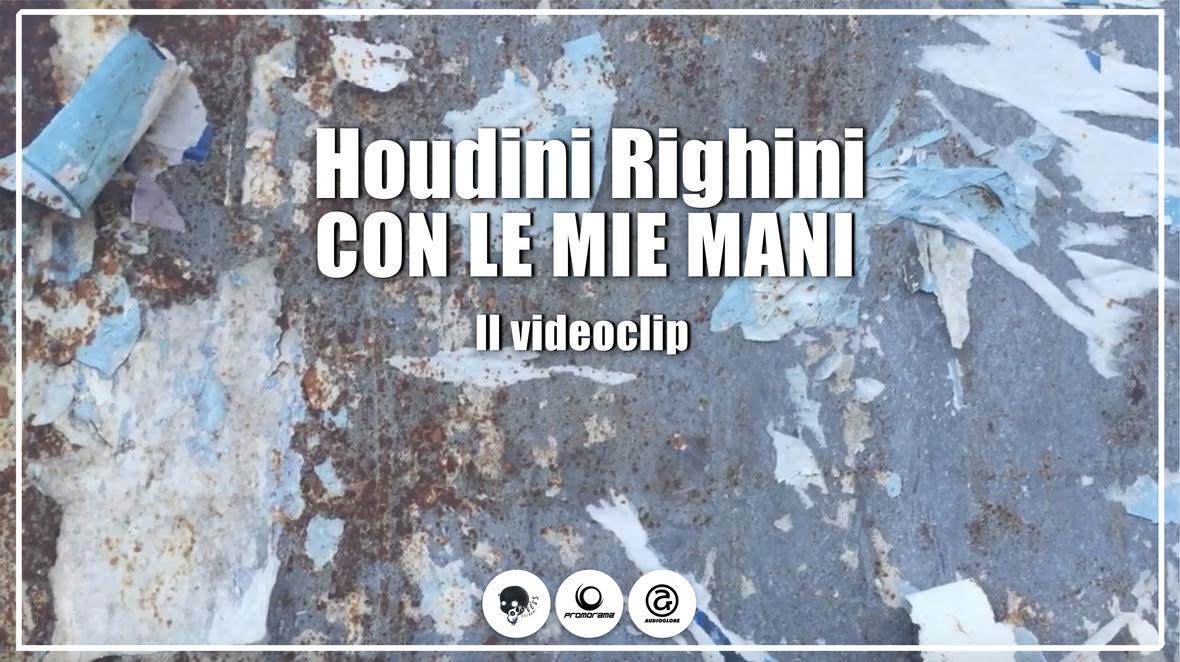 Houdini Righini Con Le Mie Mani