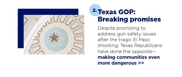 2. Texas GOP: Breaking promises