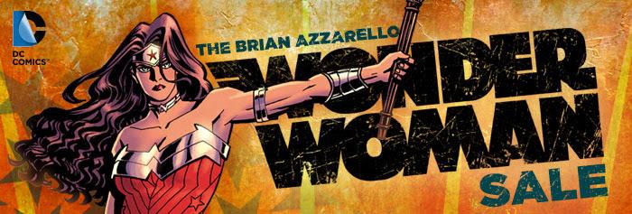 DC COMICS - THE BRIAN AZZARELLO WONDER WOMAN SALE