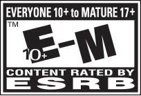 RATED EVERYONE 10+ to MATURE 17+ | E10+-M® | ESRB esrb.org